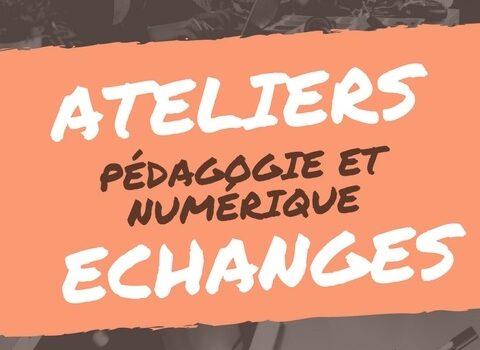 ateliers-pedagogie-numerique-echanges-16mai2018