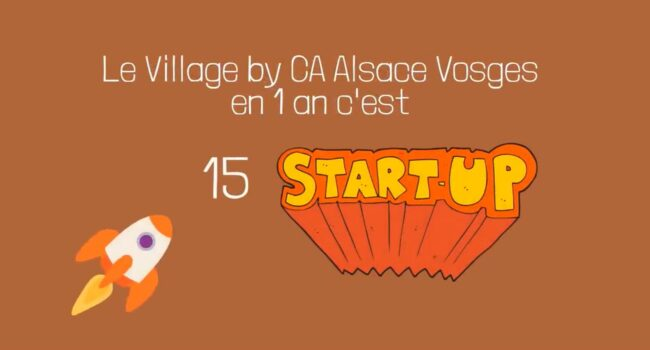 15 startups village by ca mulhouse